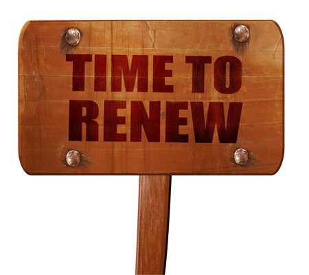 replenishing: time to renew, 3D rendering, text on direction sign