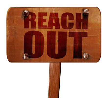 reach out: reach out, 3D rendering, text on direction sign