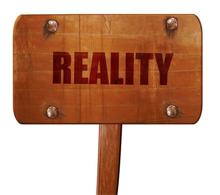actuality: reality, 3D rendering, text on wooden sign Stock Photo