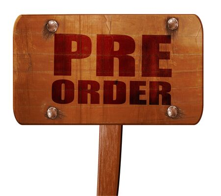 preorder: pre order, 3D rendering, text on wooden sign Stock Photo