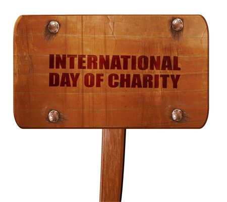 universal love: international day of charity, 3D rendering, text on direction sign