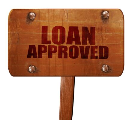 borrowing: loean approved, 3D rendering, text on direction sign Stock Photo