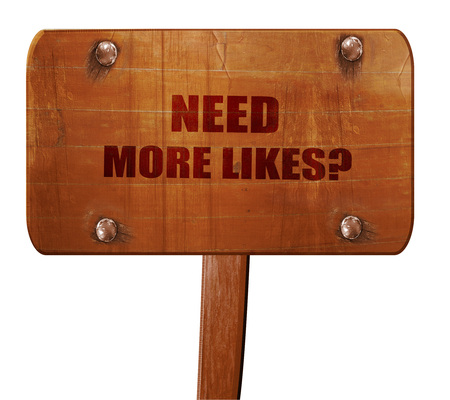 profile measurement: need more likes, 3D rendering, text on direction sign