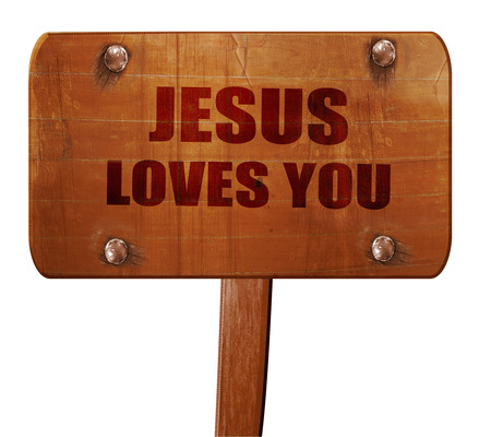 jesus loves you, 3D rendering, text on direction sign