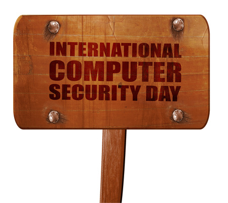 international security: international computer security day, 3D rendering, text on direction sign