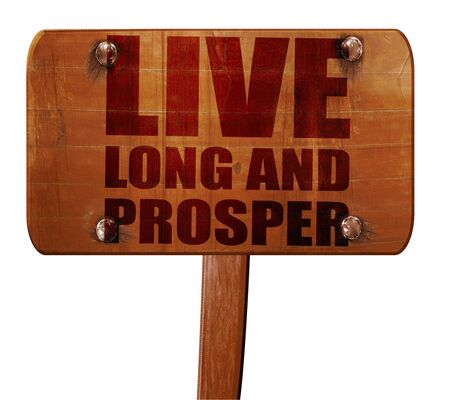 live long and prosper, 3D rendering, text on direction sign