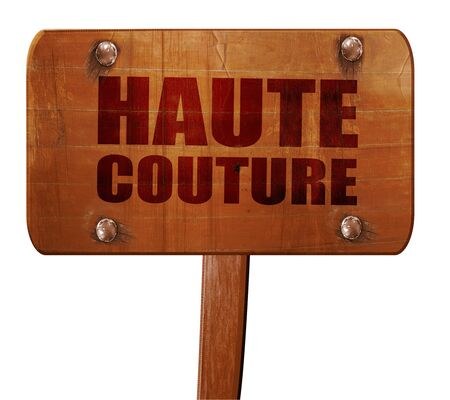 couture: haute couture, 3D rendering, text on direction sign