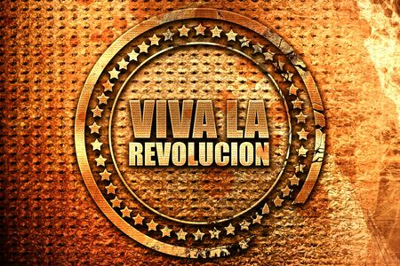 eslogan: viva la revolucion, 3D rendering, grunge metal stamp