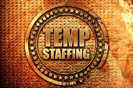 temp staffing, 3D rendering, grunge metal stamp Stock Photo