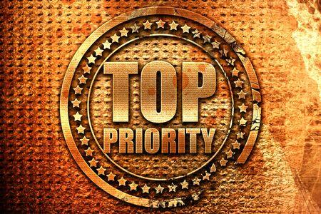 precedence: top priority, 3D rendering, grunge metal stamp