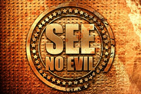 see no evil, 3D rendering, grunge metal stamp Stock Photo