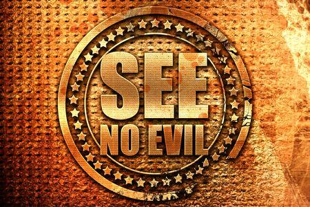 see no evil, 3D rendering, grunge metal stamp Stock Photo