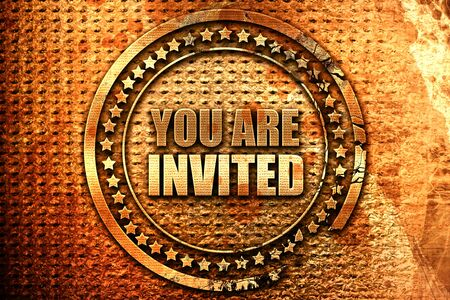 you are invited, 3D rendering, grunge metal stamp Stock Photo