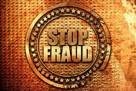 stop fraud, 3D rendering, grunge metal stamp