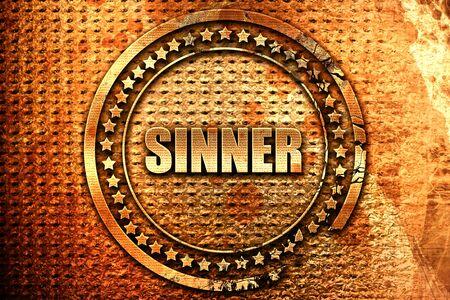 sinner: sinner, 3D rendering, grunge metal stamp