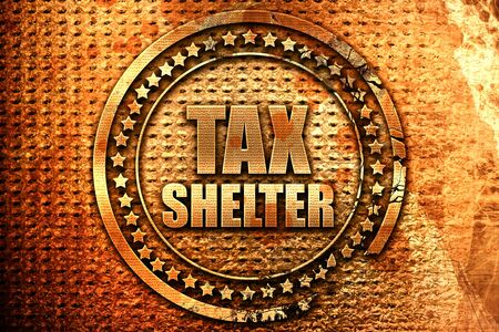 tax shelter, 3D rendering, grunge metal stamp