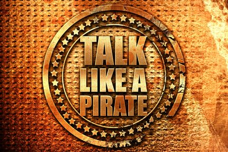 jargon: talk like a pirate, 3D rendering, grunge metal stamp