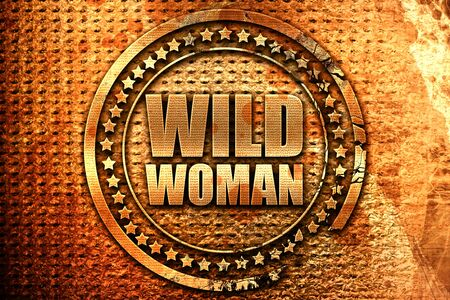 wild woman, 3D rendering, grunge metal stamp