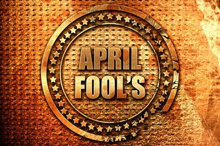 april fools, 3D rendering, grunge metal stamp