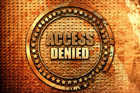 access denied, 3D rendering, grunge metal text Stock Photo