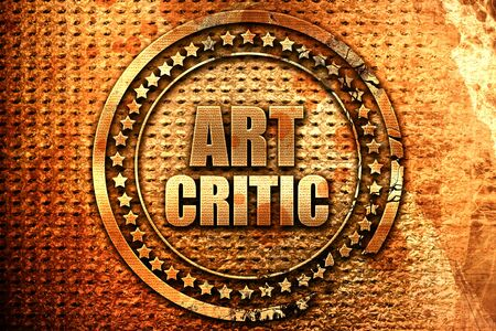 critic: art critic, 3D rendering, grunge metal text