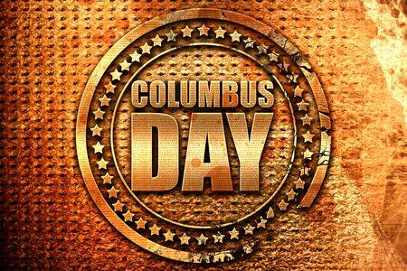 columbus day, 3D rendering, grunge metal text