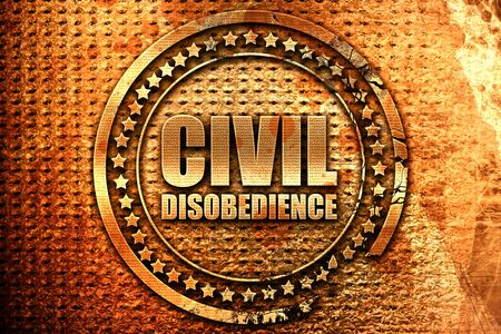 disobedience: civil disobedience, 3D rendering, grunge metal text