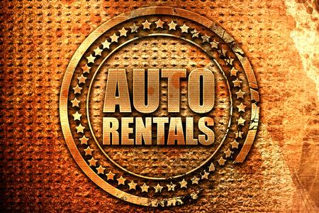 rentals: auto rentals, 3D rendering, grunge metal text