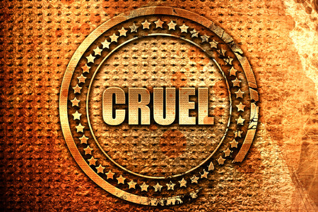 cruel, 3D rendering, grunge metal text