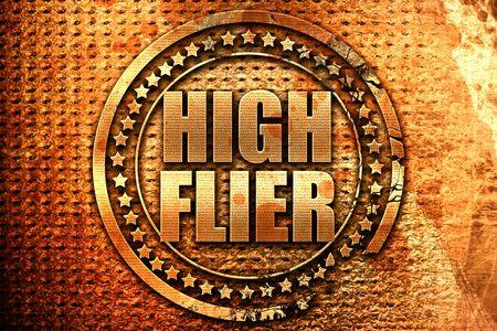 high flier: high flier, 3D rendering, grunge metal text