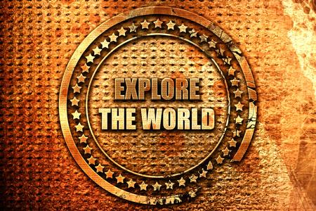explorar el mundo, renderización 3D, texto de metal grunge