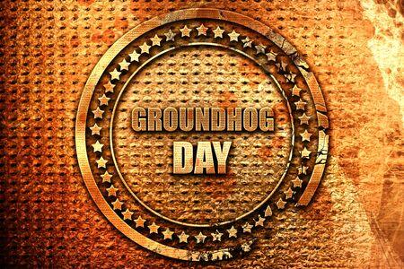 groundhog day, 3D rendering, grunge metal text