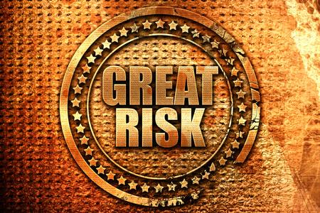 great risk, 3D rendering, grunge metal text