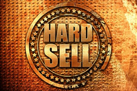 hard sell, 3D rendering, grunge metal text