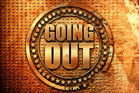 going out, 3D rendering, grunge metal text Stock Photo