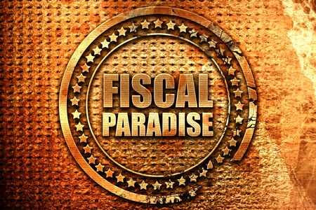 fiscal paradise, 3D rendering, grunge metal text Stock Photo