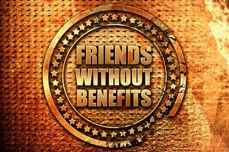 sexual relations: friends without benefits, 3D rendering, grunge metal text