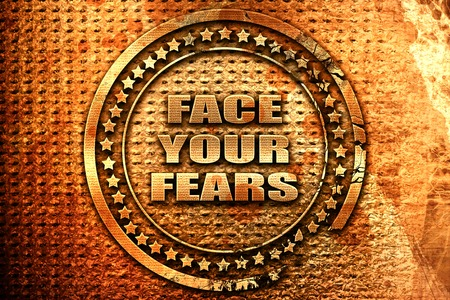 unafraid: face your fears, 3D rendering, grunge metal text