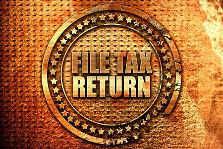 file tax return, 3D rendering, grunge metal text