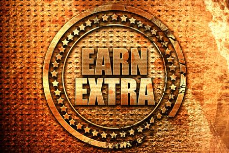 earn extra, 3D rendering, grunge metal text