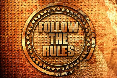follow the rules, 3D rendering, grunge metal text Stock Photo