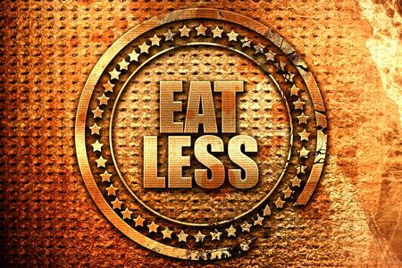 eat less, 3D rendering, grunge metal text