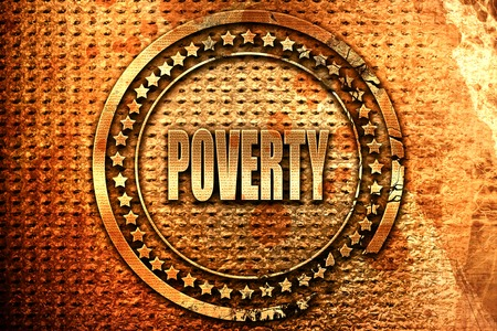 Poverty Recession sign background with some smooth lines, 3D rendering, grunge metal text