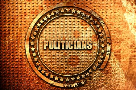 politicians, 3D rendering, grunge metal text Stock Photo