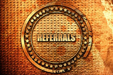 referidos: referrals, 3D rendering, grunge metal text