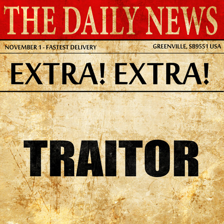 traitor: traitor, newspaper article text