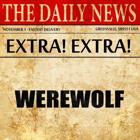 curse: werewolf, newspaper article text