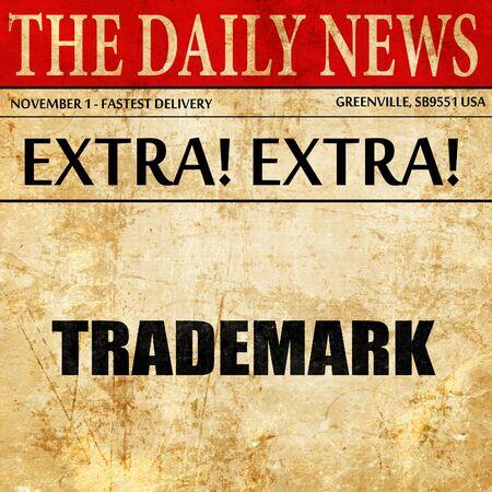 trademark, newspaper article text Stock fotó
