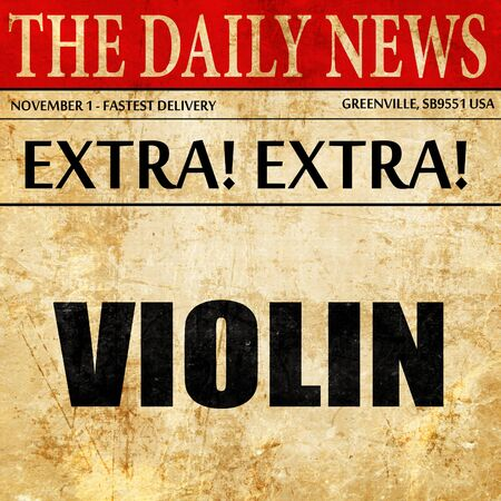 fiddles: violin, newspaper article text