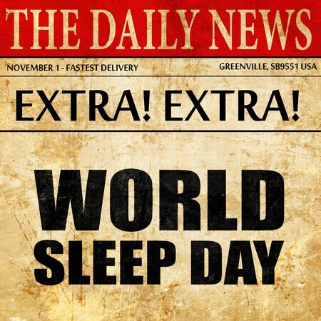 snore: world sleep day, newspaper article text